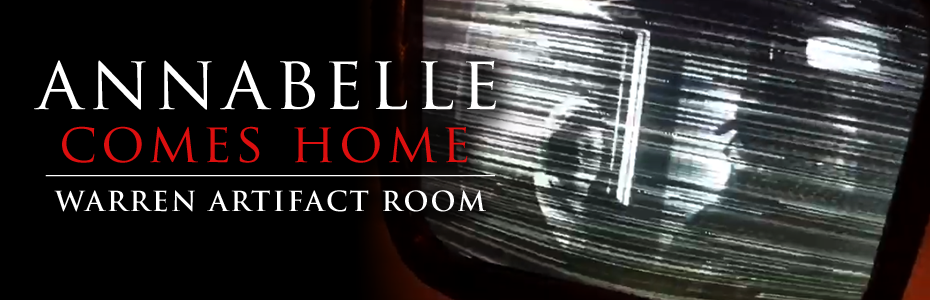 VIDEO: Cult Following reviews the Annabelle Comes Home Warren Family Travelling Artifact Room Tour in Phoenix, AZ