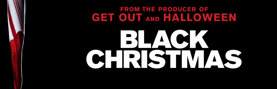 Surprise! Blumhouse is dropping a BLACK CHRISTMAS remake hitting theaters December 13, 2019!