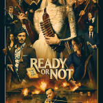 READY OR NOT, in theaters 8/23
