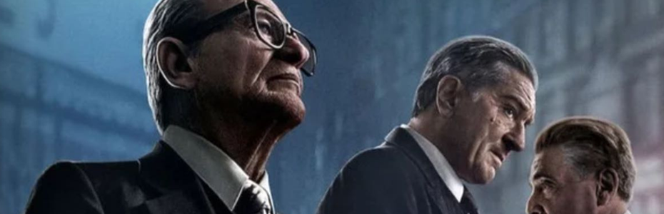 REVIEW: THE IRISHMAN is Scorsese's captivating epilogue to his exploration of the life of the mafioso on film
