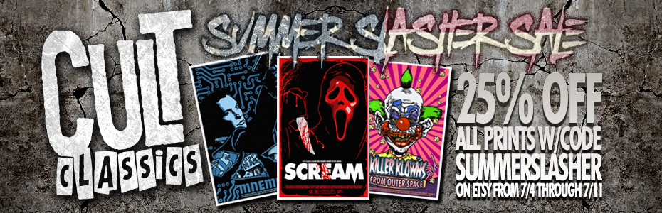 SALE: Save 25% Off All Movie Art Prints on our Etsy Store with our Annual Summer Slasher Sale from 7/4 to 7/11!