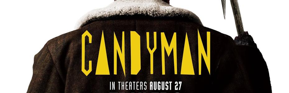 [GIVEAWAY] PHOENIX, AZ & LAS VEGAS, NV – Free Advanced Screening Passes to see CANDYMAN on 8/24